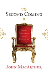 The Second Coming: Signs of Christ's Return and the End of the Age Kindle Edition