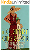 A Country Catastrophe: A Jane Carter Historical Cozy (Book Five) (Jane Carter Historical Cozy Mysteries 5)