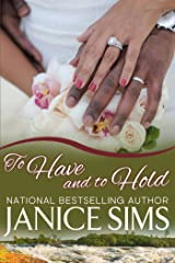 To Have And To Hold (The Toni Shaw and Friends Series Book 4) Kindle Edition
