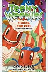 Teeny Weenies: Fishing for Pets: And Other Stories Kindle Edition