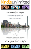 The Power of the Finger: ShortPen Shorthand Gesture Control (English Edition)