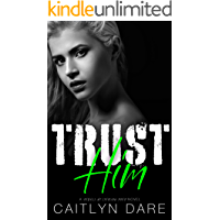 Trust Him: A Dark High School Bully Romance (Rebels at Sterling Prep Book 4)