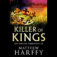 Killer of Kings (The Bernicia Chronicles Book 4) (English Edition)