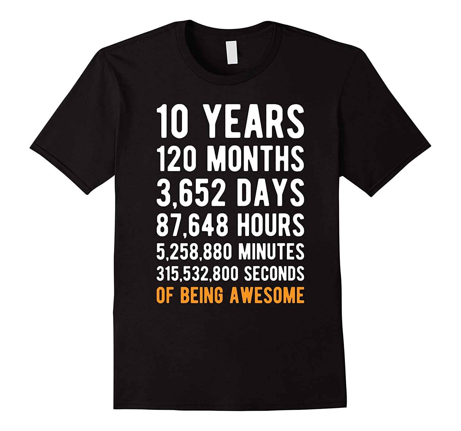 10th Birthday Gift T Shirt 10 Years Old Being Awesome Tee-Teehay