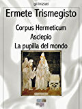 Corpus Hermeticum (gli Iniziati)