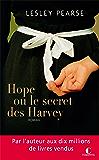 Hope ou le secret des Harvey (POCHE) (French Edition)