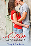 A Kiss To Remember..1(A Billionaire Romance)