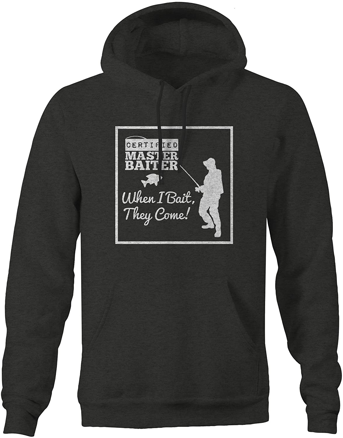 Certified Master Baiter When I Bait They Come Funny Fishing Mens Sweatshirt
