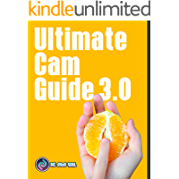 Ultimate Cam Guide 3.0: Cam Girl Tips and Tricks