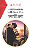 A Hidden Heir to Redeem Him (Feuding Billionaire Brothers Book 1)