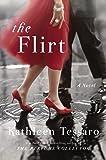 The Flirt: A Novel