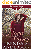 Home Another Way (The Potter's House Books Book 18)