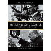 Hitler & Churchill: Segredos da liderança