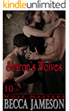 Sharon's Wolves (Wolf Masters Book 10)