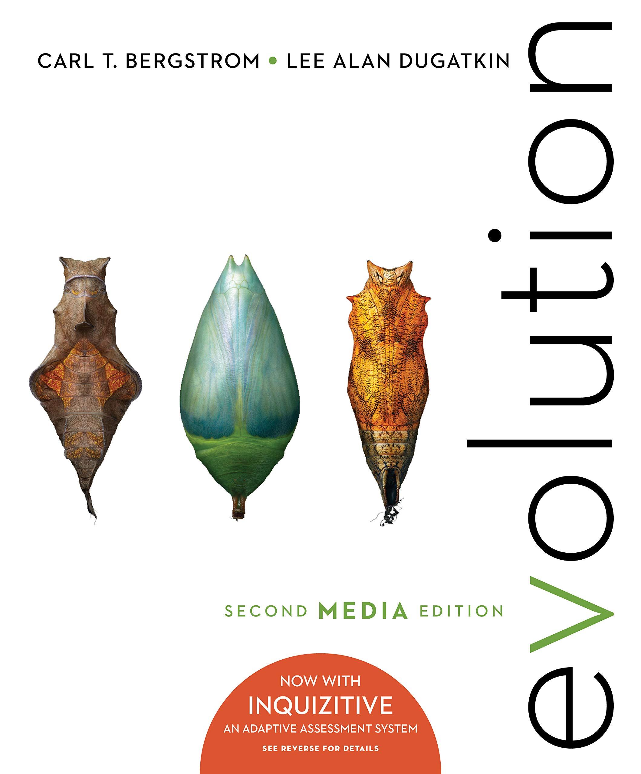 Evolution (Second Edition, Media Update) 2, Bergstrom, Carl T., Dugatkin,  Lee Alan - Amazon.com