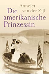 Die amerikanische Prinzessin (German Edition) Kindle Edition
