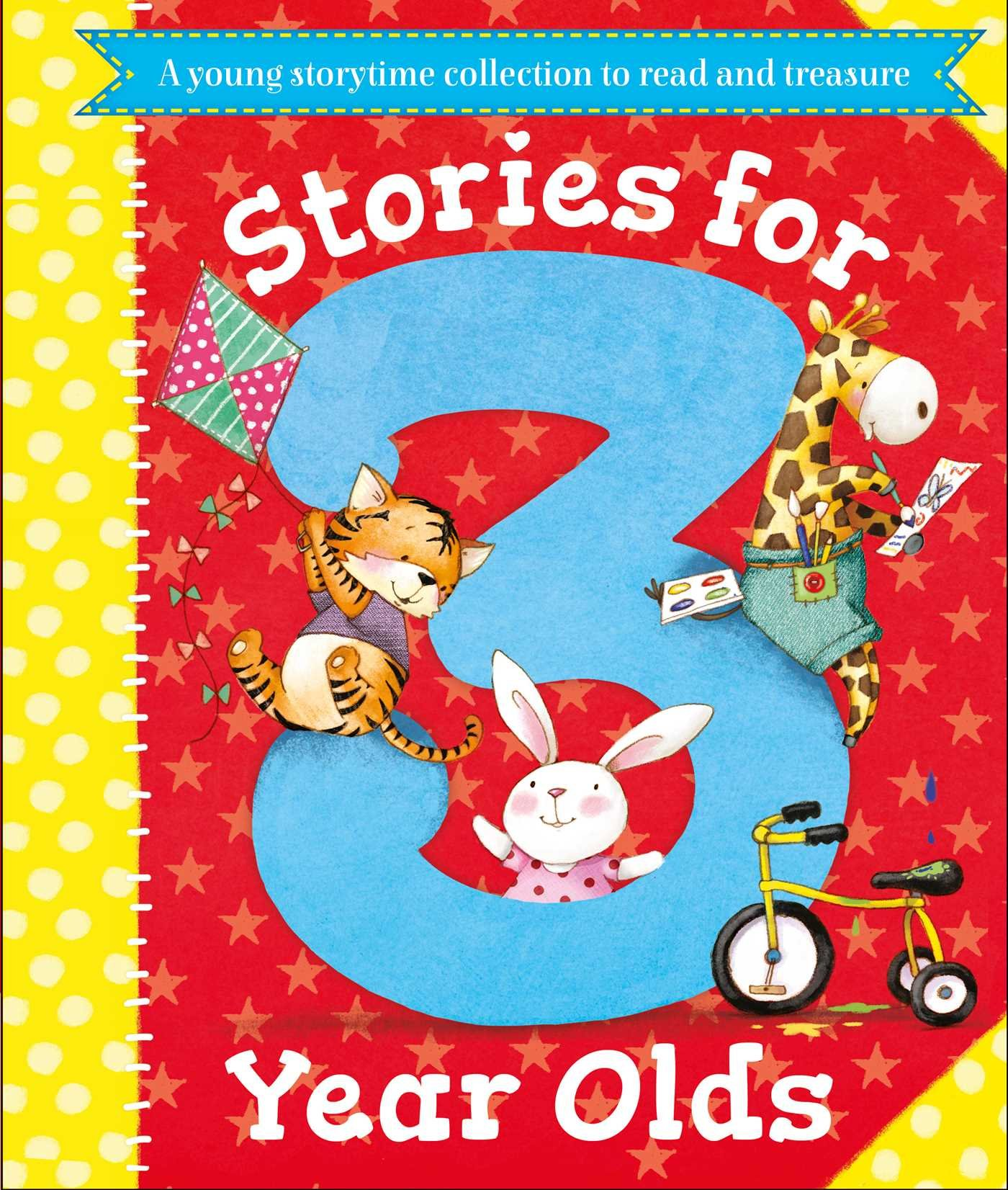 Stories for 3 Year Olds: A fun storytime collection to read and treasure pdf