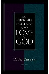 The Difficult Doctrine of the Love of God Paperback
