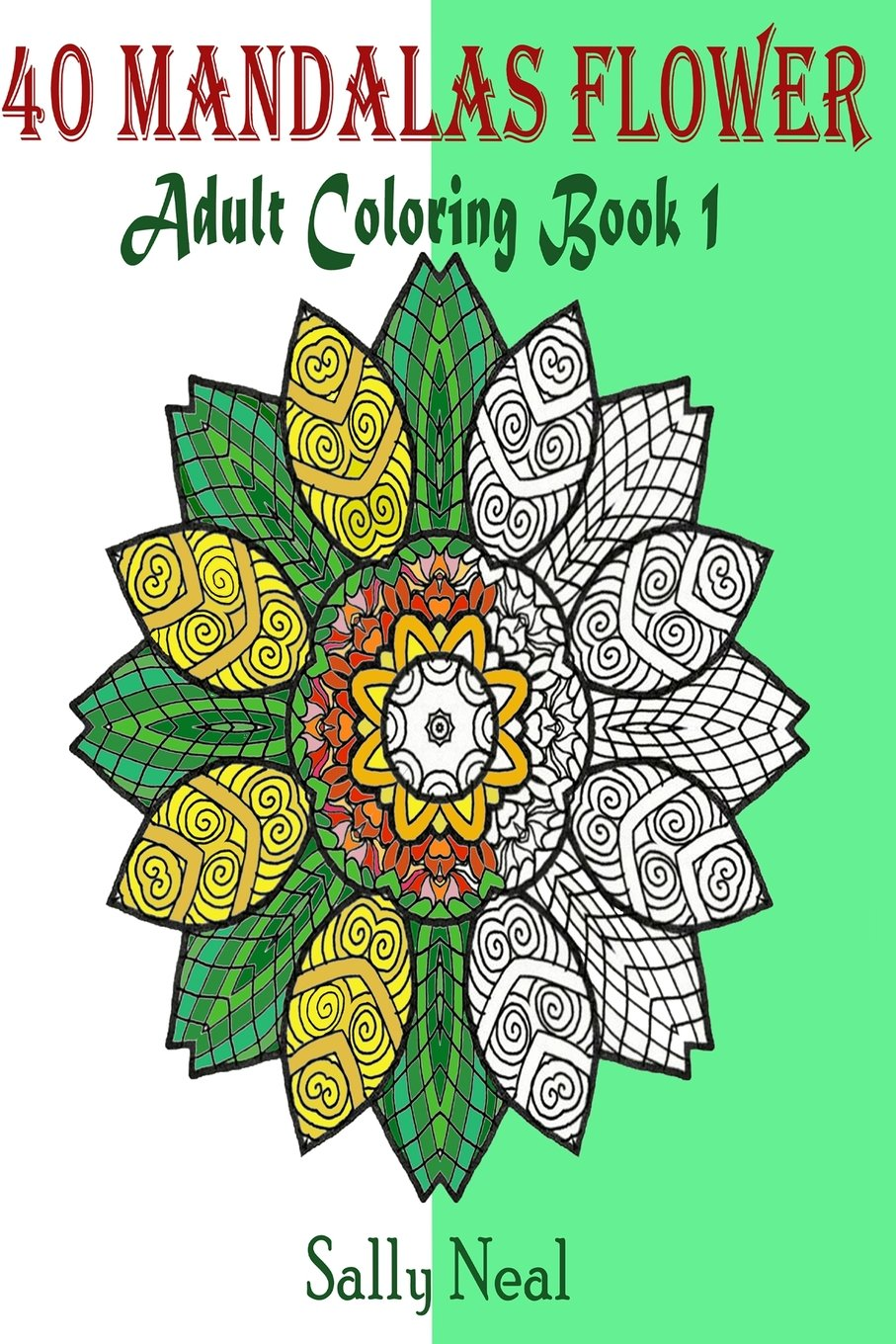 40 Mandalas Flower  (Adult Coloring Book 1): Design Coloring Book PDF