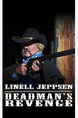 Deadman's Revenge (The Deadman Series Book 3) Kindle Edition