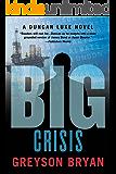 BIG: Crisis