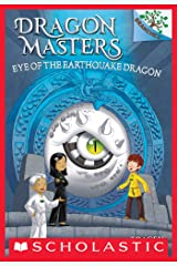 Eye of the Earthquake Dragon: A Branches Book (Dragon Masters #13) Kindle Edition