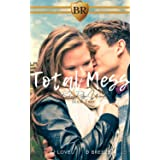 Total Mess (Broken Ridge Book 2)
