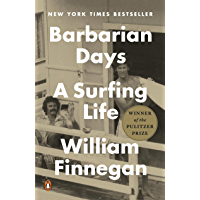 Barbarian Days: A Surfing Life (English Edition)