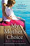 My Mother's Choice: An utterly heartbreaking and emotional page-turner