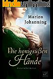 Die honigsüßen Hände (German Edition)
