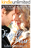Forget Paris: Sweet and clean Valentine's Day Christian romance in Paris and London with an anti-romance heroine! (Love…