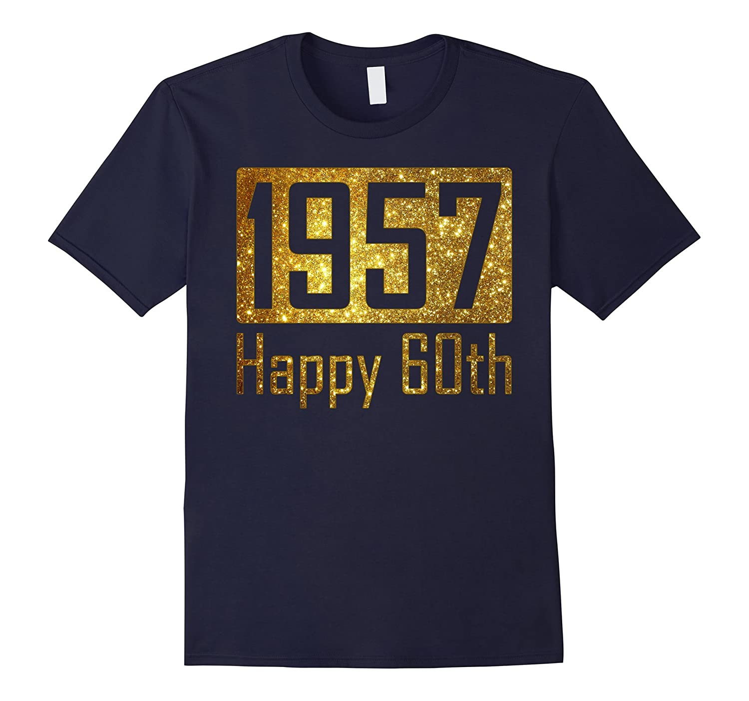 1957 Happy 60th Birthday Gift - gold glitter style tshirt-CD