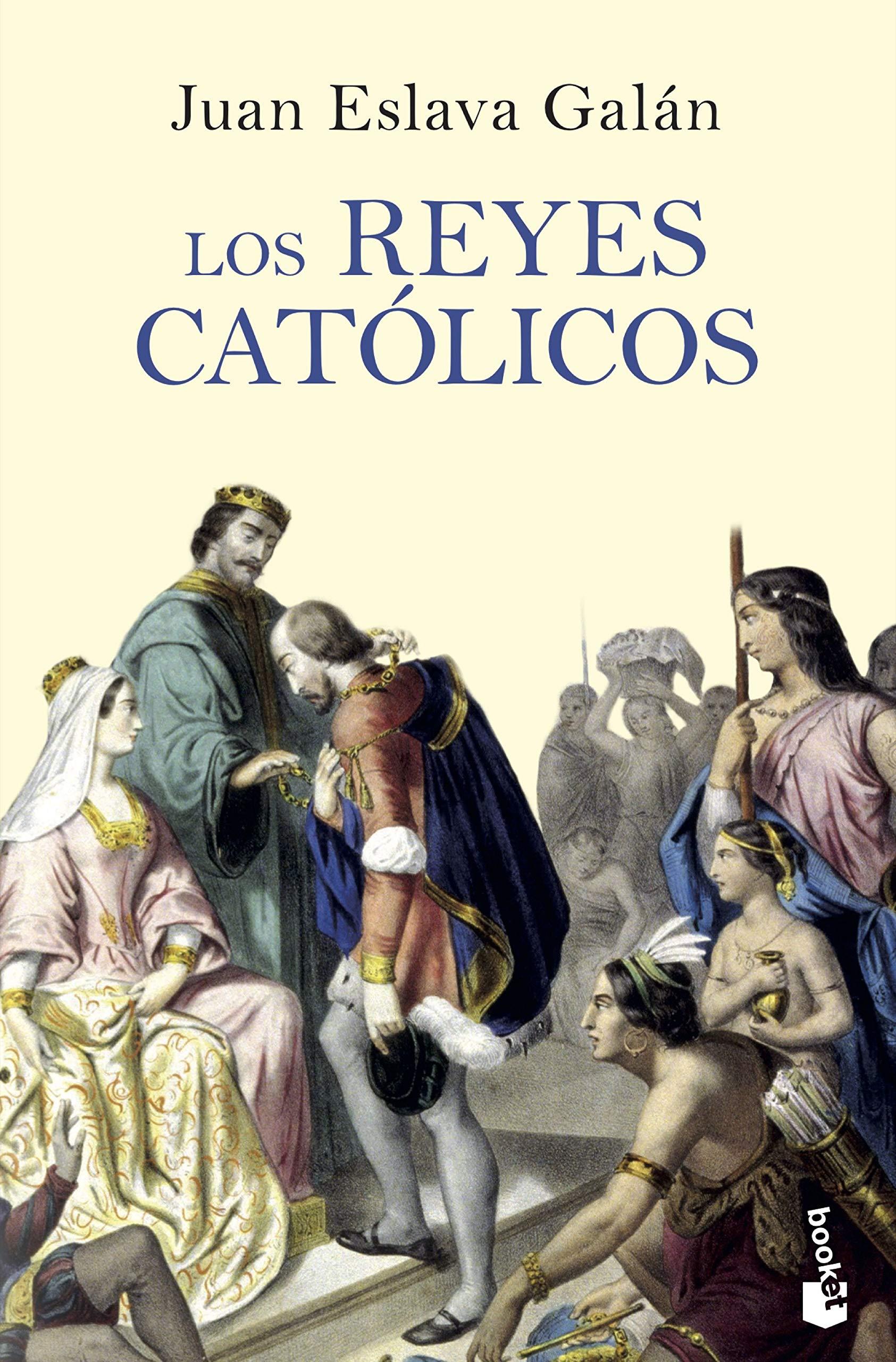 Los Reyes Católicos: 7 (Divulgación) por Juan Eslava Galán