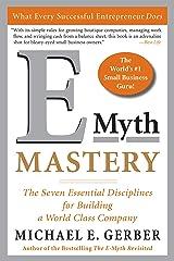 E-Myth Mastery: The Seven Essential Disciplines for Building a World Class Company (English Edition) Edición Kindle