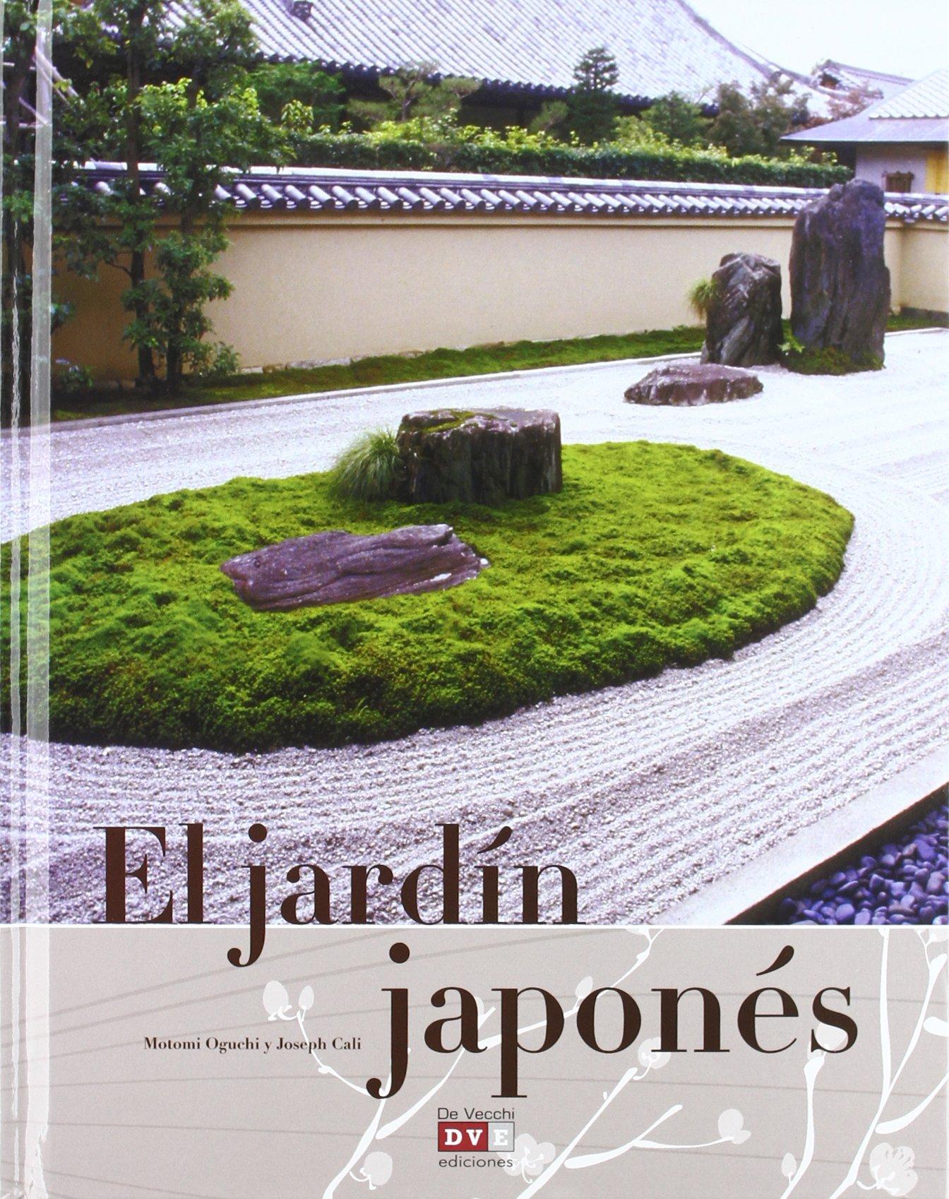 Jardin japones, el: Amazon.es: Oguchi, Motomi, Cali, Joseph: Libros