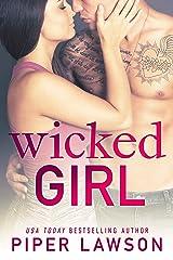 Wicked Girl: A Rockstar Romance Kindle Edition