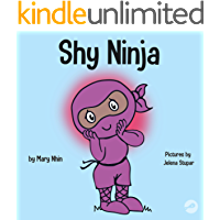Shy Ninja: A Children's Book About Social Emotional Learning and Overcoming Social Anxiety (Ninja Life Hacks 14)