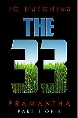 The 33, Episode 1: Pramantha [Part 1] (The 33, Season 1) Kindle Edition