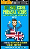 101 Englische Phrasal Verbs (Verben mit Präpositionen) - Buch 1