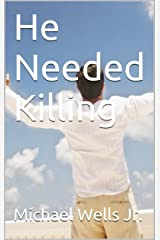 He Needed Killing Kindle Edition