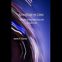 Aprendizaje en línea: Desde la perspectiva del estudiante