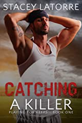 Catching a Killer (Playing for Keeps Book 1) Kindle Edition