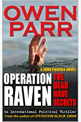 OPERATION RAVEN —The Dead Have Secrets: A John Powers Thriller Novel (John Powers Novel Book 2) Kindle Edition