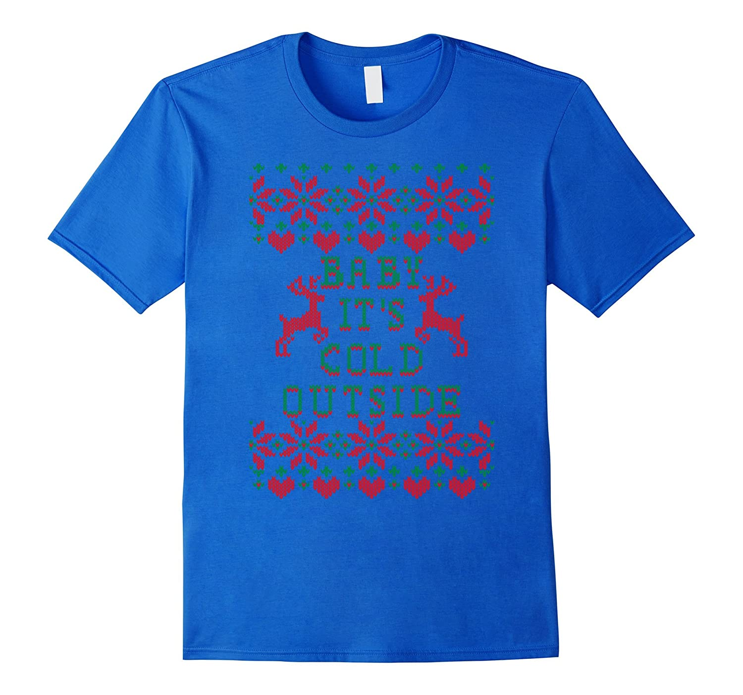 Baby Its Cold Outside T Shirt Maternity Christmas T Shirt-RT