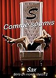 S comme soumis (Un monde libertin t. 2)