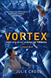 Vortex: A Tempest Novel (The Tempest Trilogy)