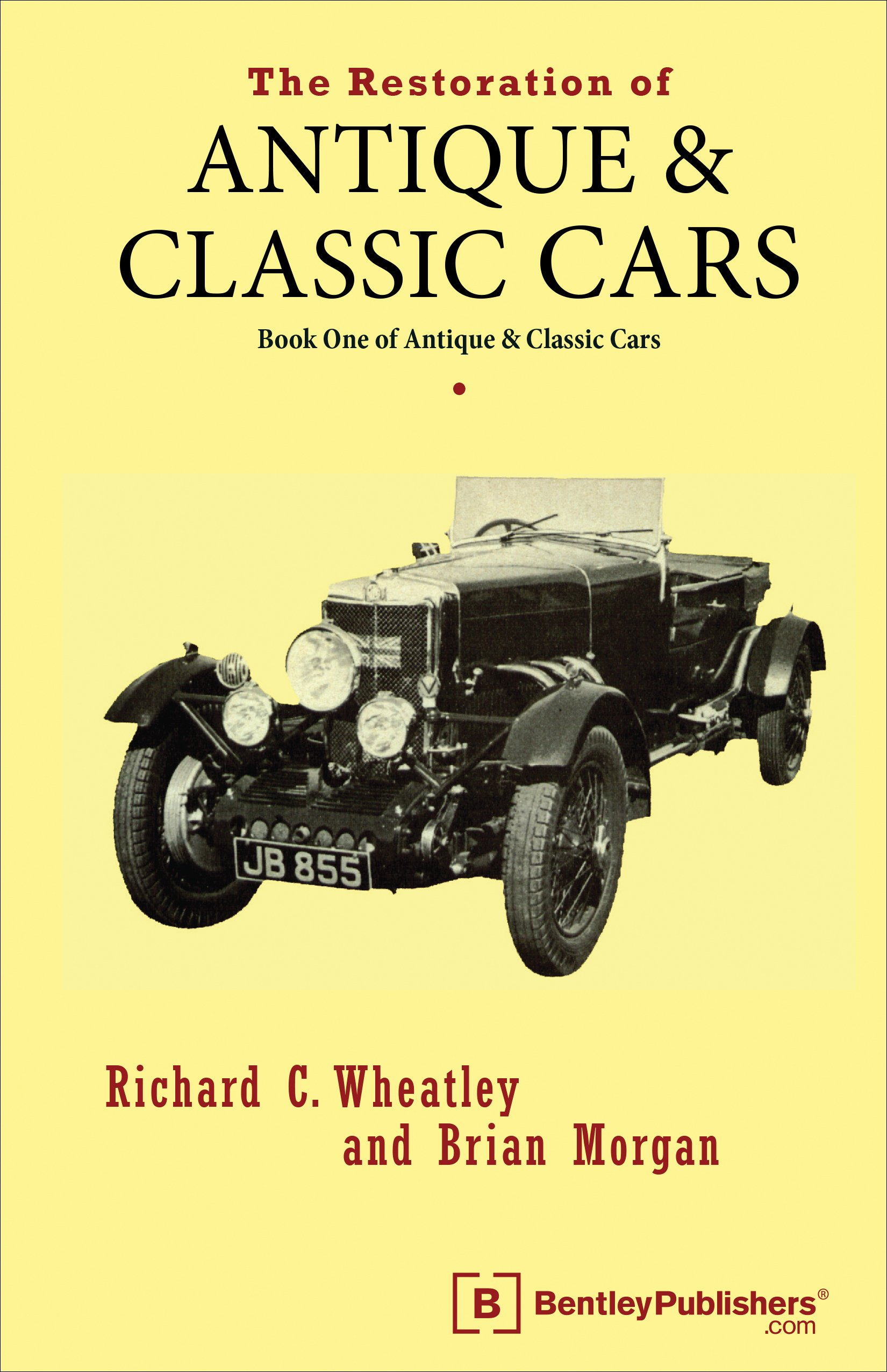 The Restoration of Antique and Classic Cars: Richard C. Wheatley ...