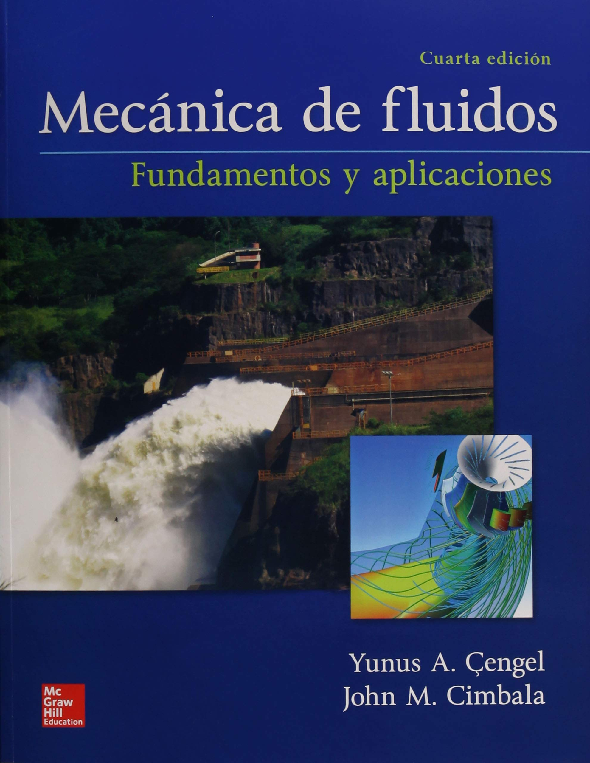 Mecanica De Fluidos Cengel Yunus 9781456260941 Books