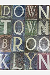 Downtown Brooklyn A Journal of Writing (Number 11) Paperback