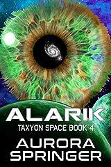 Alarik (Taxyon Space Book 4) Kindle Edition
